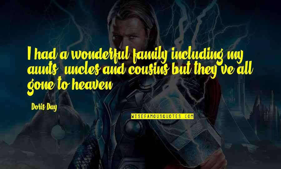 Wonderful Day Quotes By Doris Day: I had a wonderful family including my aunts,