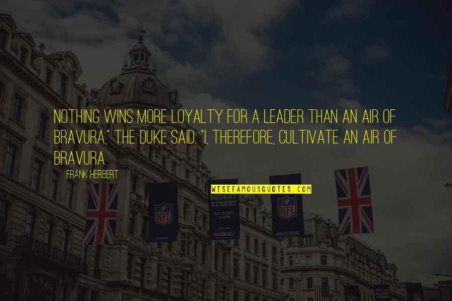 Woodblock Quotes By Frank Herbert: Nothing wins more loyalty for a leader than