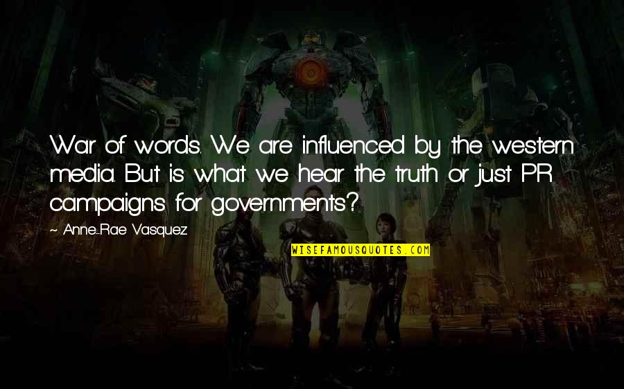 Words Are Just Quotes By Anne-Rae Vasquez: War of words. We are influenced by the
