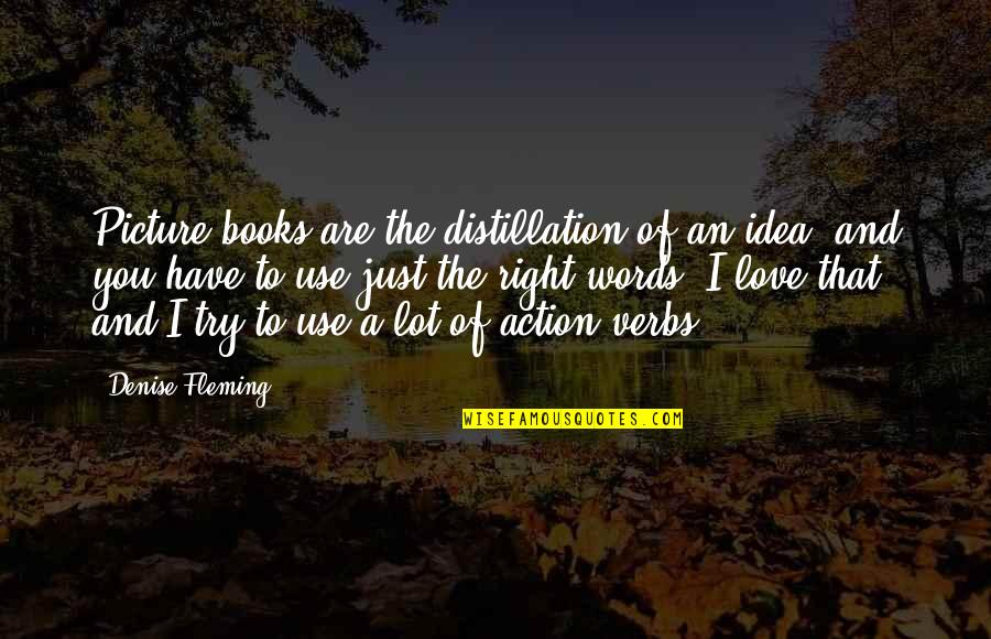 Words Are Just Quotes By Denise Fleming: Picture books are the distillation of an idea,