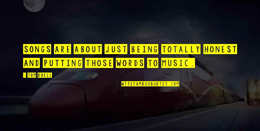 Words Are Just Quotes By Tom Odell: Songs are about just being totally honest and