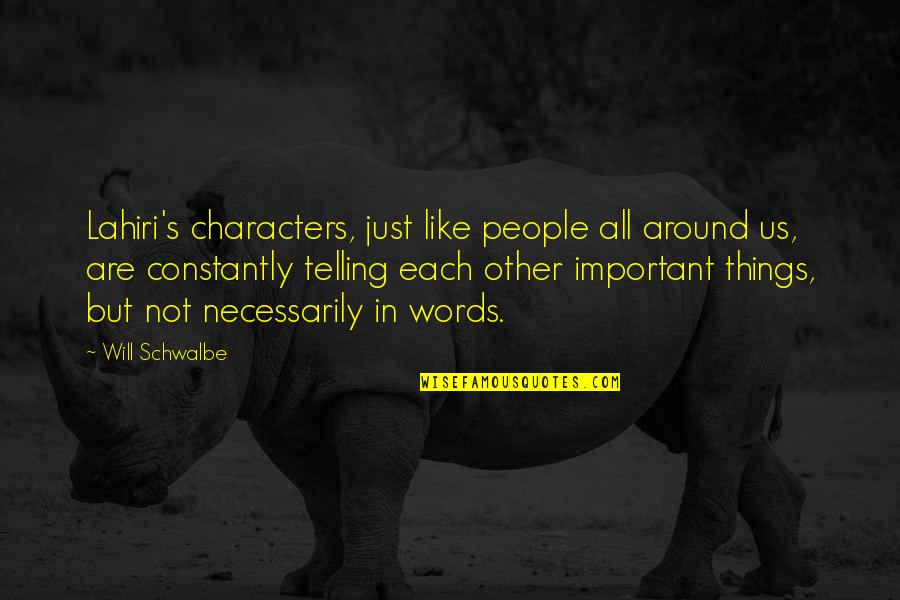 Words Are Just Quotes By Will Schwalbe: Lahiri's characters, just like people all around us,