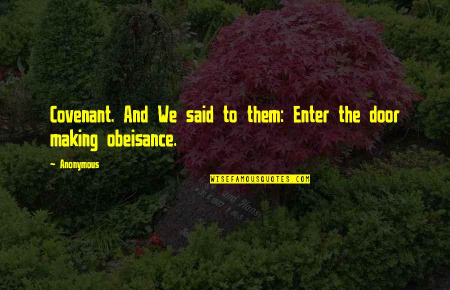 Words Cannot Express Love Quotes By Anonymous: Covenant. And We said to them: Enter the