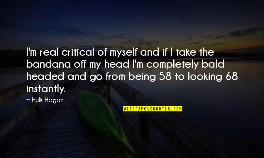 Words Cant Explain What I'm Feeling Quotes By Hulk Hogan: I'm real critical of myself and if I