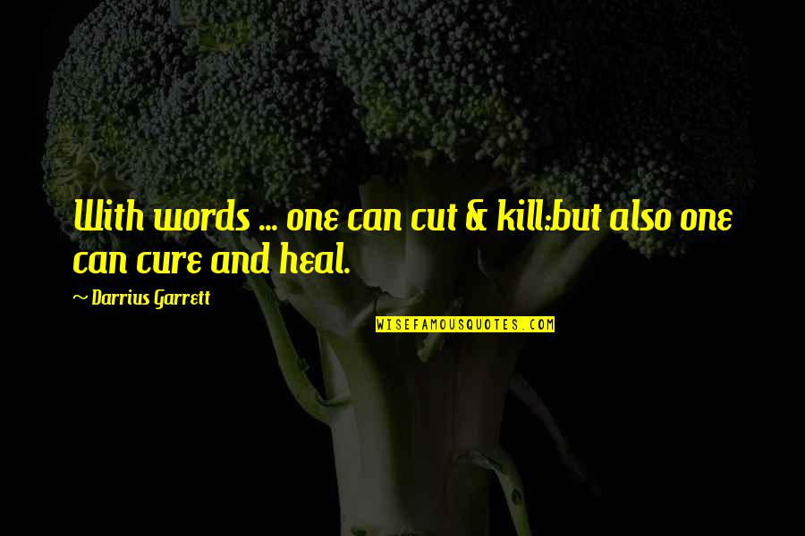 Words That Kill Quotes Top 44 Famous Quotes About Words That Kill