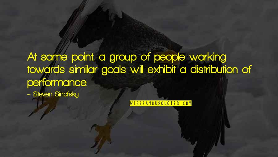 Working For Your Goals Quotes By Steven Sinofsky: At some point, a group of people working