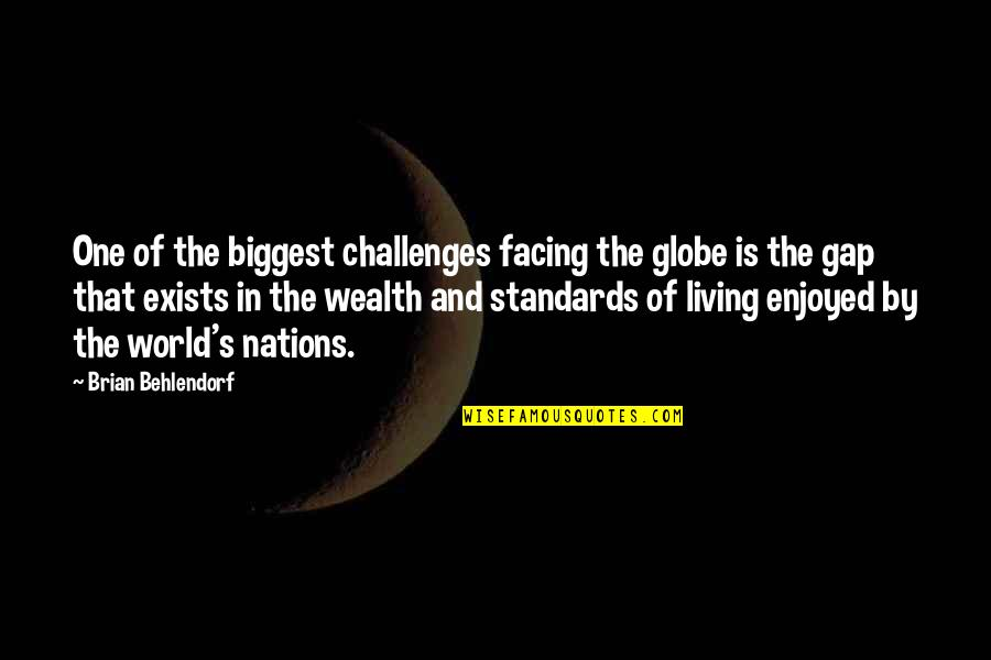 World Biggest Quotes By Brian Behlendorf: One of the biggest challenges facing the globe