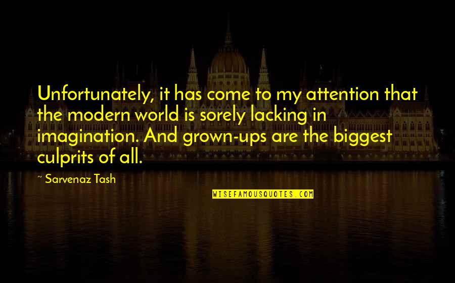 World Biggest Quotes By Sarvenaz Tash: Unfortunately, it has come to my attention that