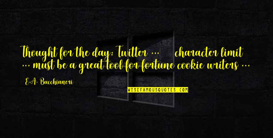 Writers Funny Quotes By E.A. Bucchianeri: Thought for the day: Twitter ... 140 character