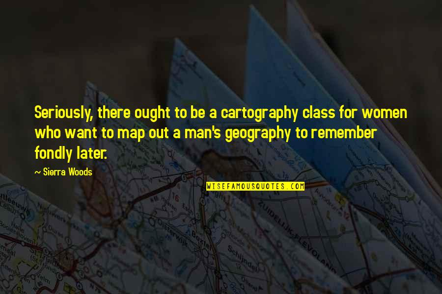 Writers Pinterest Quotes By Sierra Woods: Seriously, there ought to be a cartography class