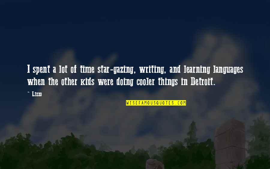 Writing For Kids Quotes By Lizzo: I spent a lot of time star-gazing, writing,