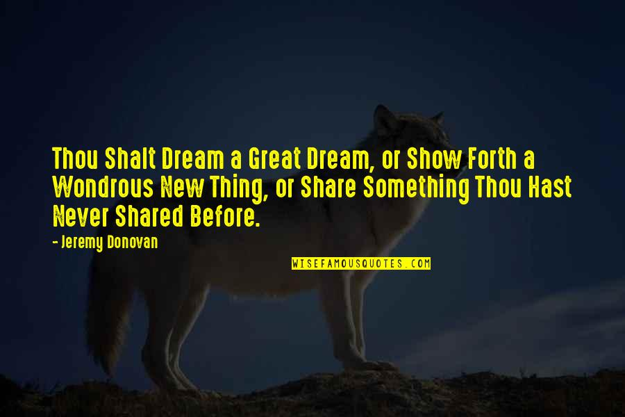 Wuthering Heights Chapter 13 Key Quotes By Jeremy Donovan: Thou Shalt Dream a Great Dream, or Show