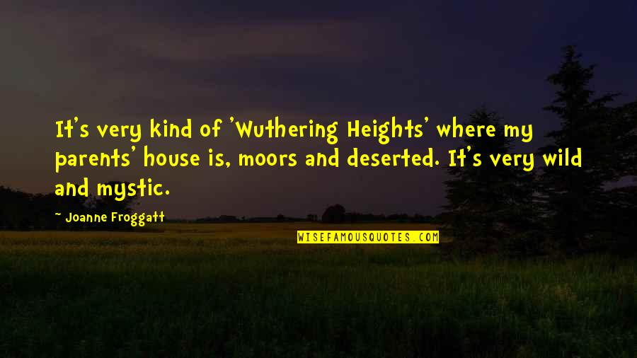 Wuthering Quotes By Joanne Froggatt: It's very kind of 'Wuthering Heights' where my