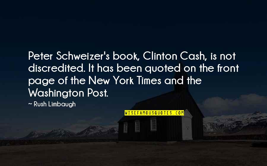 Wyoming Winter Quotes By Rush Limbaugh: Peter Schweizer's book, Clinton Cash, is not discredited.