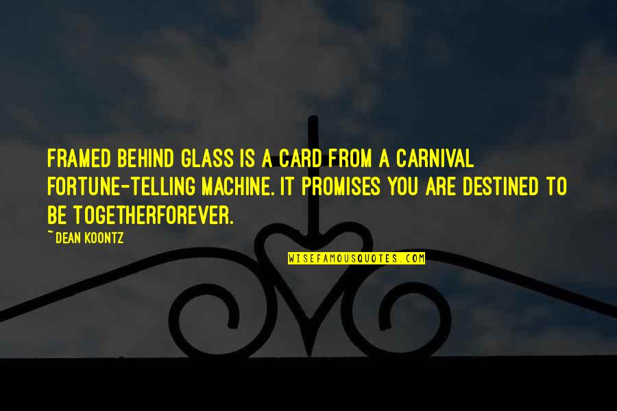Xhosa Birthday Quotes By Dean Koontz: Framed behind glass is a card from a