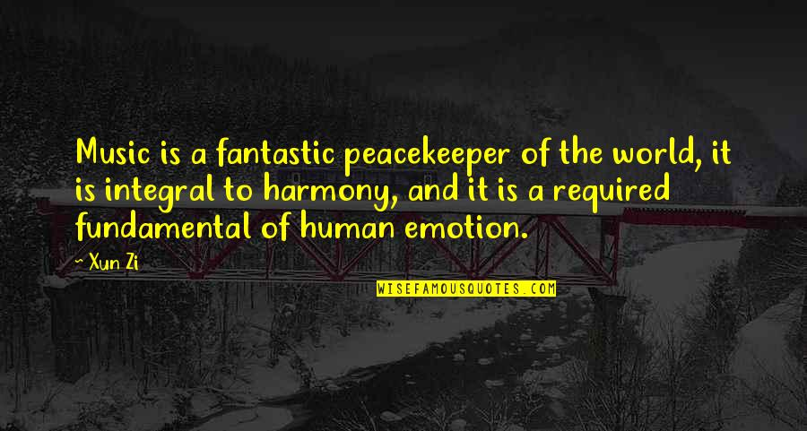 Xun Zi Quotes By Xun Zi: Music is a fantastic peacekeeper of the world,