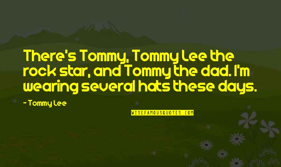 Yakitate Japan Quotes By Tommy Lee: There's Tommy, Tommy Lee the rock star, and