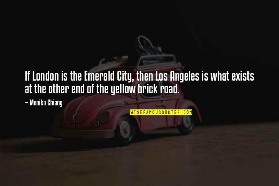 Yellow Quotes By Monika Chiang: If London is the Emerald City, then Los