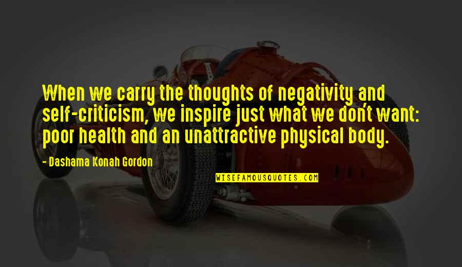 Yoga And Happiness Quotes By Dashama Konah Gordon: When we carry the thoughts of negativity and