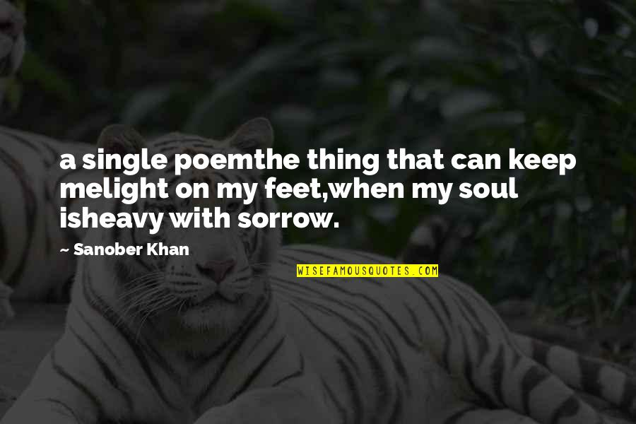 You And Me Tumblr Quotes By Sanober Khan: a single poemthe thing that can keep melight