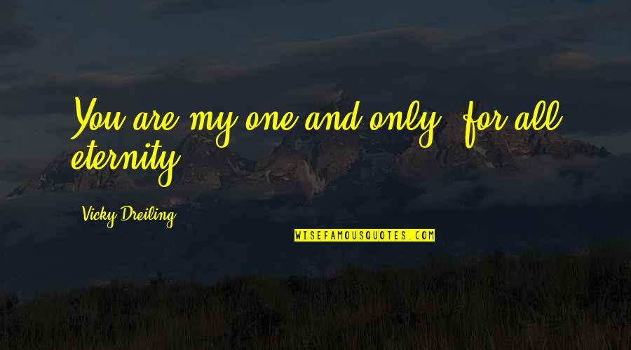 You Are My Only One Quotes Top 56 Famous Quotes About You Are My