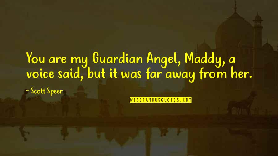 You Are Now My Guardian Angel Quotes: top 32 famous quotes ...