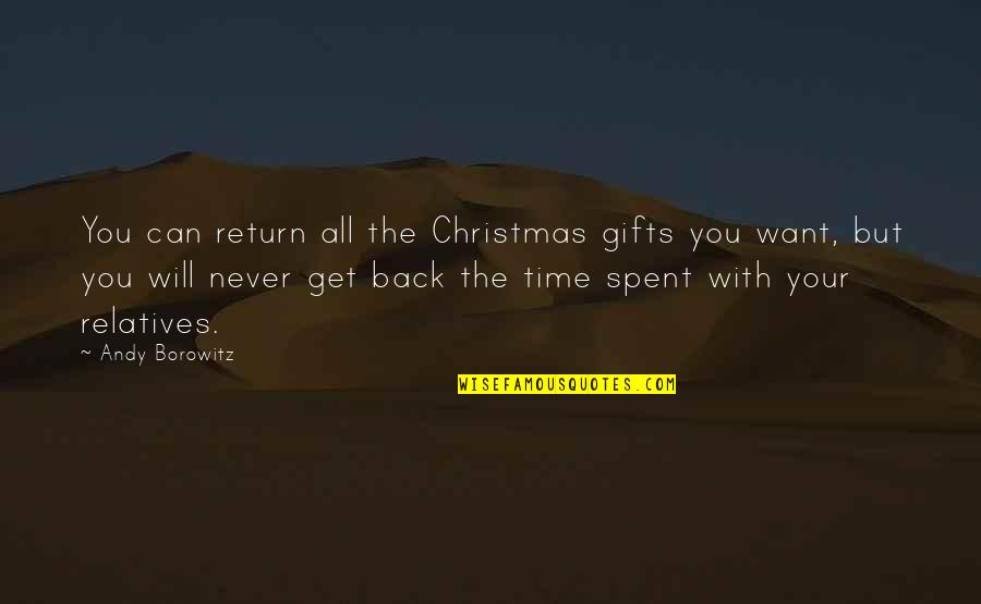 You Can Never Get Back Quotes By Andy Borowitz: You can return all the Christmas gifts you