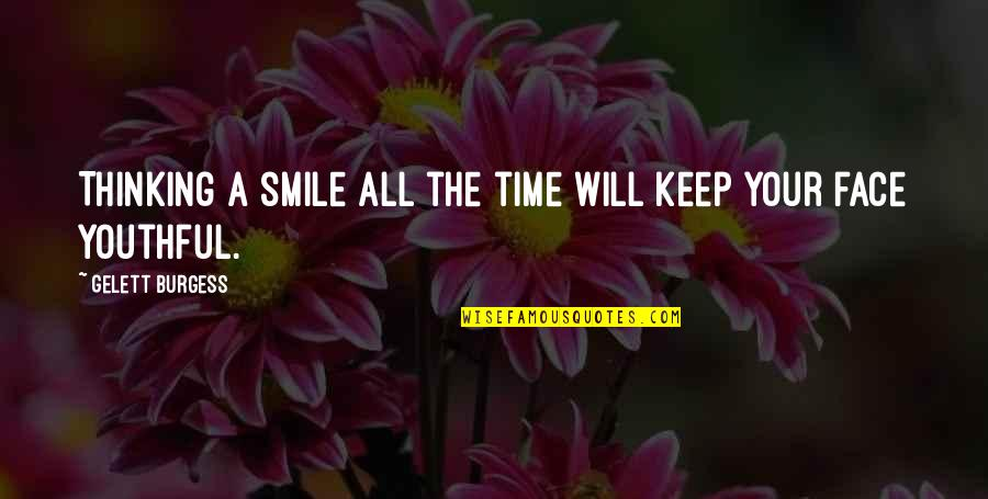 You Keep A Smile On My Face Quotes Top 21 Famous Quotes About You