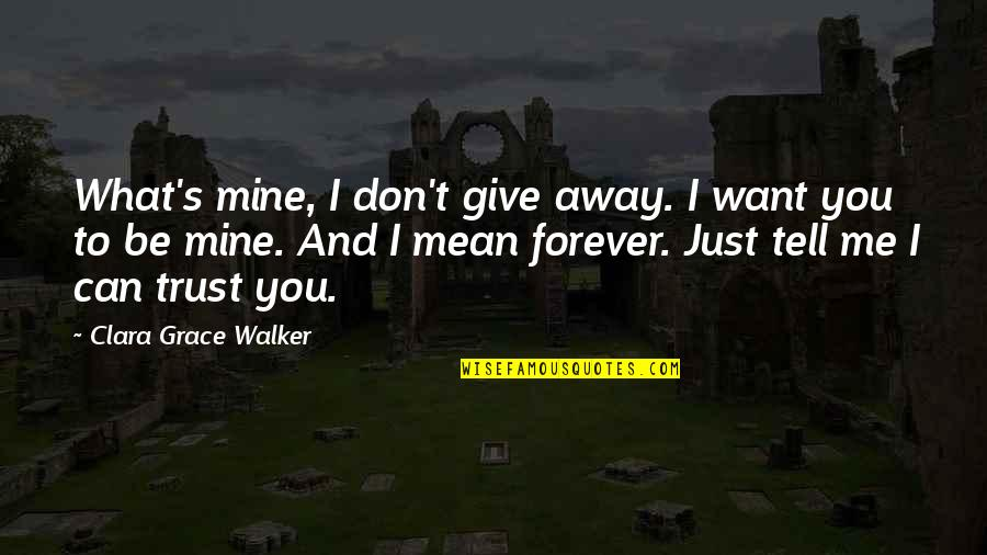 You Mine Forever Quotes Top 51 Famous Quotes About You Mine Forever