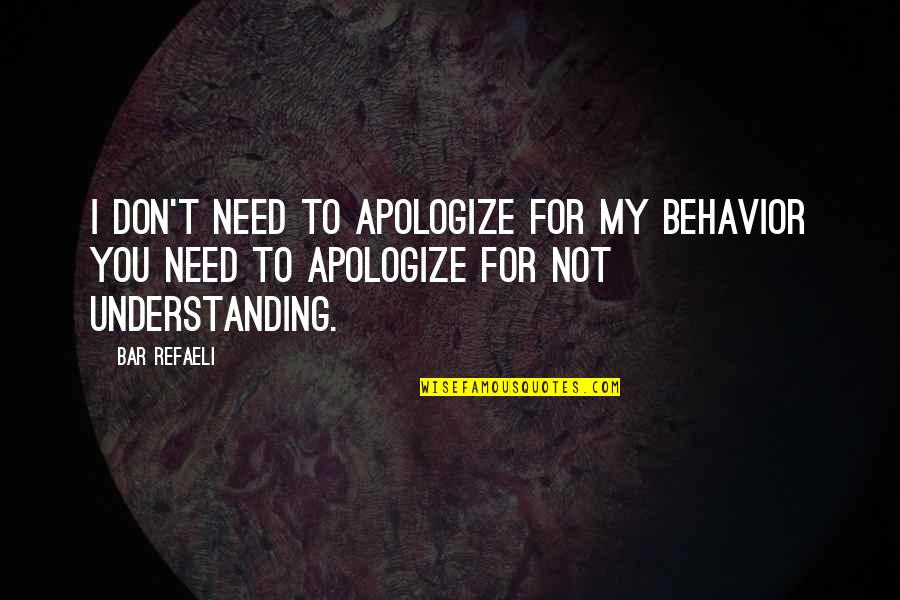 you need to apologize quotes by bar refaeli i dont need to apologize