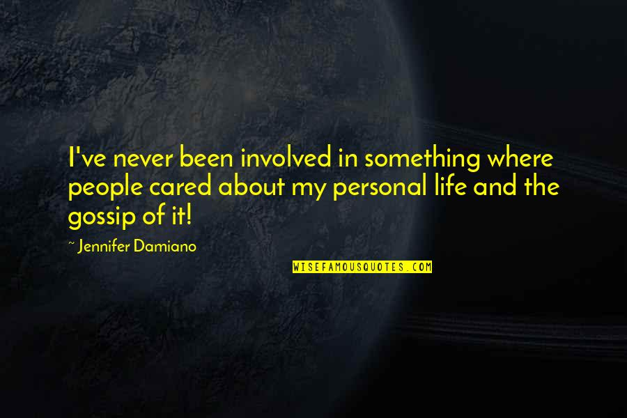 You Never Cared Quotes By Jennifer Damiano: I've never been involved in something where people