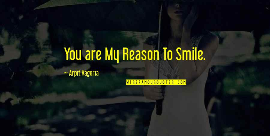 Reason for the my smile your You're The