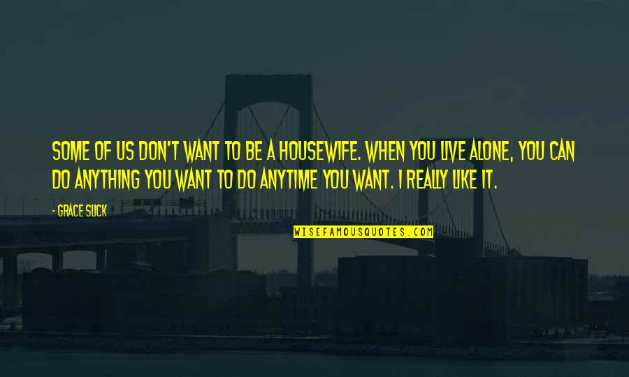 You Want To Be Alone Quotes Top 31 Famous Quotes About You Want To