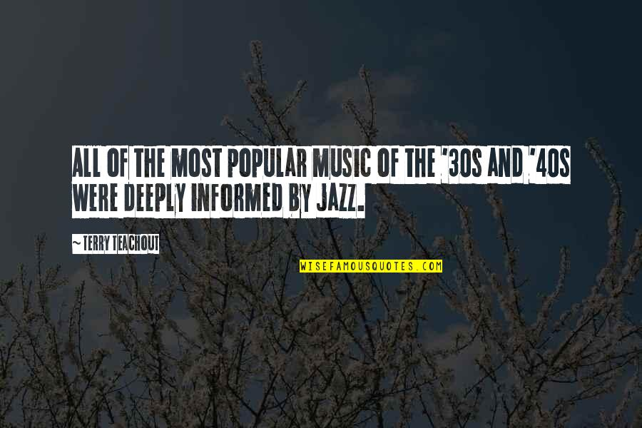 Your 30s Quotes By Terry Teachout: All of the most popular music of the