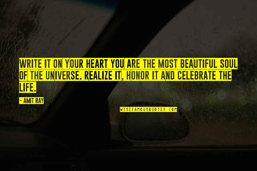 Your Beautiful Life Quotes By Amit Ray: Write it on your heart you are the