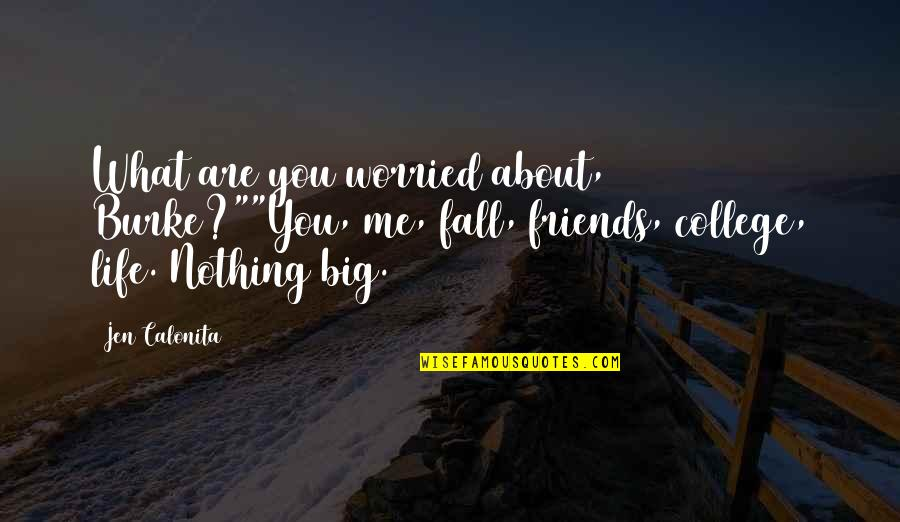 your college friends quotes top famous quotes about your