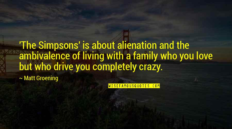 Your Crazy Family Quotes Top 37 Famous Quotes About Your Crazy Family