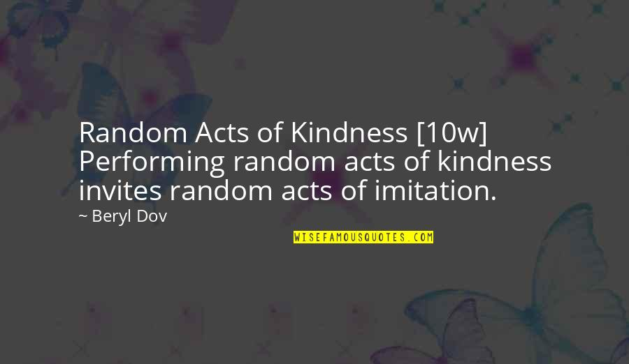 Your Ex Moving On Tumblr Quotes By Beryl Dov: Random Acts of Kindness [10w] Performing random acts