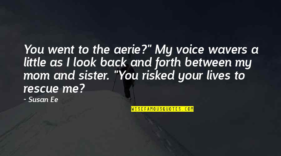 Your Mom And Sister Quotes Top 36 Famous Quotes About Your Mom And