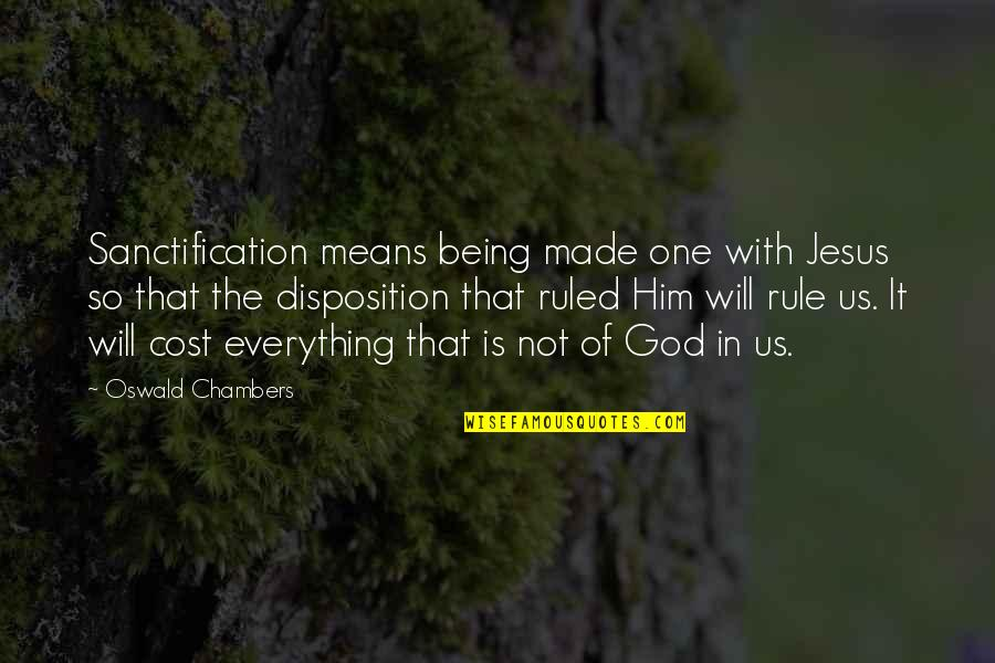 Youth Motivational Quotes By Oswald Chambers: Sanctification means being made one with Jesus so