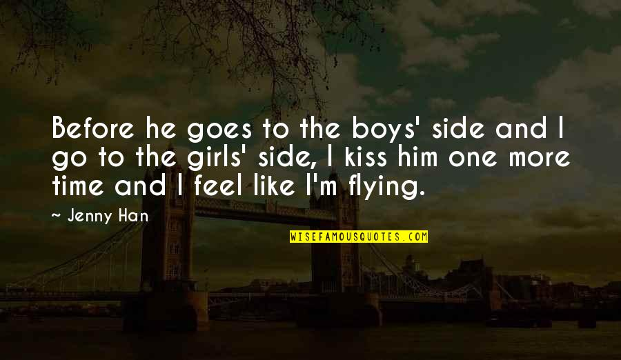 Zayn Harry Quotes By Jenny Han: Before he goes to the boys' side and
