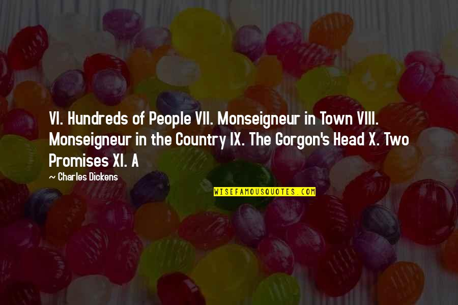 Zelika's Quotes By Charles Dickens: VI. Hundreds of People VII. Monseigneur in Town