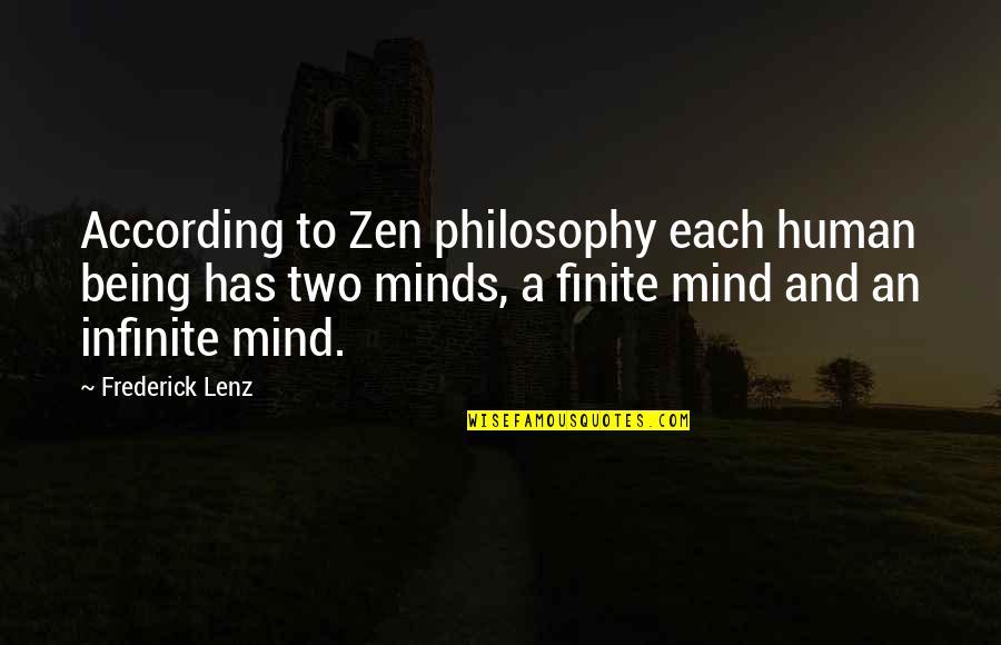 Zen Philosophy Quotes By Frederick Lenz: According to Zen philosophy each human being has