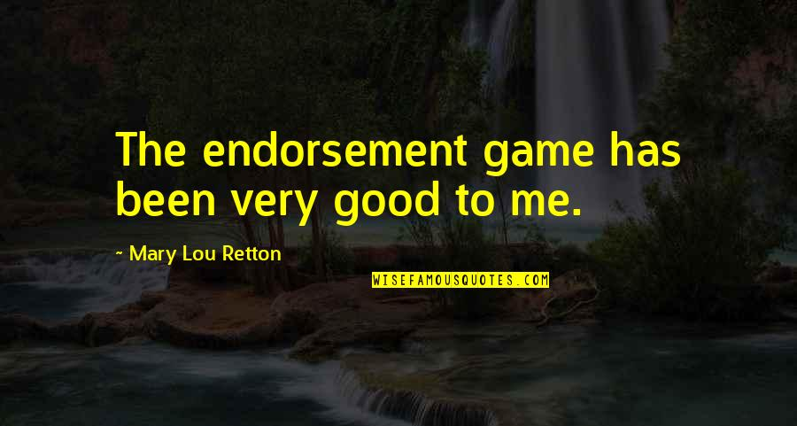 Zeno Of Citium Famous Quotes By Mary Lou Retton: The endorsement game has been very good to
