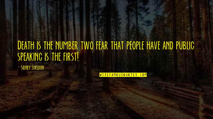 Zero And Agatha Quotes By Sidney Sheldon: Death is the number two fear that people