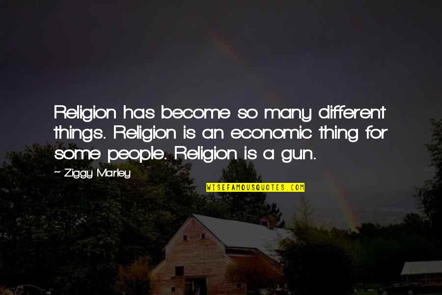 Ziggy Marley Quotes By Ziggy Marley: Religion has become so many different things. Religion