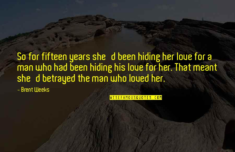 Zindagi Jhand Hai Quotes By Brent Weeks: So for fifteen years she'd been hiding her