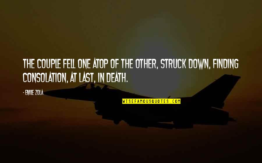 Zola Emile Quotes By Emile Zola: The couple fell one atop of the other,