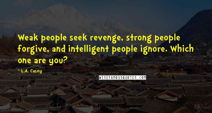 Seek revenge people why Why People