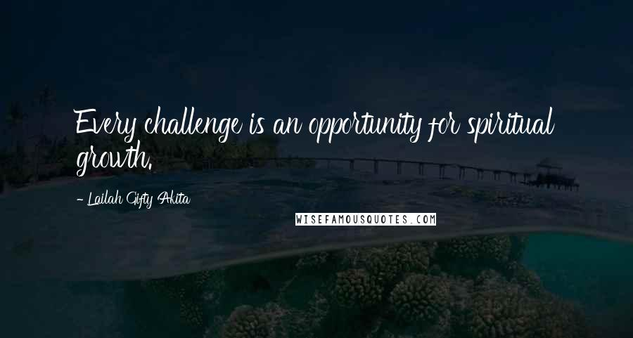 Lailah Gifty Akita Quotes Every Challenge Is An Opportunity For